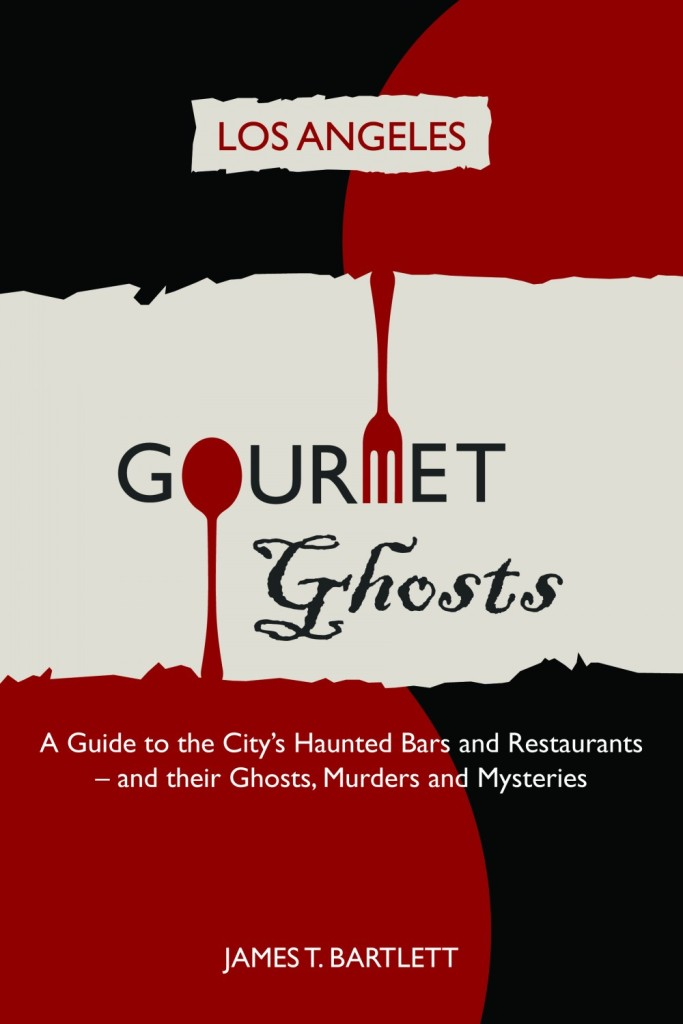 Los Angeles Gourmet Ghosts by James Bartlett